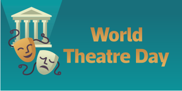 World Theater Day - 2019